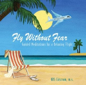Fly Without Fear [Audio]