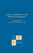 Science and Humanism in the French Enlightenment
