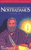 Conversations with Nostradamus: v. 1