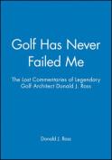 Golf Never Failed Me