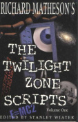 "Richard Matheson's ""Twilight Zone"" Scripts"