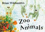 Brian Wildsmith's Zoo Animals [Board Book]