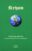 Kryon Bk6- Partnering With God