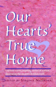 Our Hearts' True Home