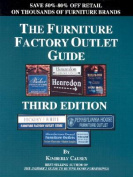 The Furniture Factory Outlet Guide, 3rd Edition