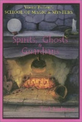Spirits, Ghosts and Guardians