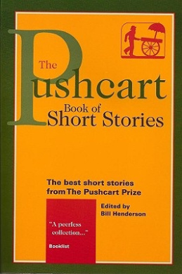 The Pushcart Book of Short Stories: The Best Short Stories from the Pushcart Prize Series