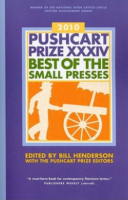 The Pushcart Prize XXXIV: Best of the Small Presses: 2010