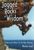 Jagged Rocks of Wisdom