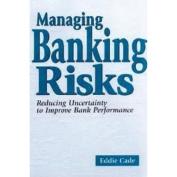 Managing Banking Risks
