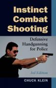 Instinct Combat Shooting