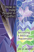 How to Help People in Conflict