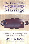 The Case of the Hopeless Marriage