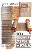 Fifty Difficult Passages Explained