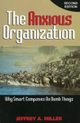 The Anxious Organization