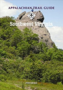 Appalachian Trail Guide to Southwest Virginia [With 3 Tear and Water Resistant Maps]