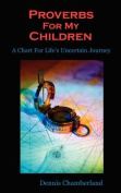Proverbs for My Children - 2nd Edition