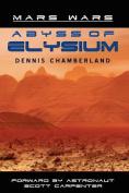 Abyss of Elysium - Mars Wars