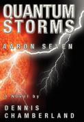 Quantum Storms - Aaron Seven