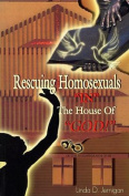 Rescuing Homosexuals in the House of God!
