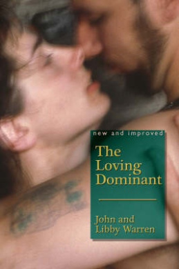 The Loving Dominant: New and Improved