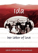 Ida - Her Labor of Love
