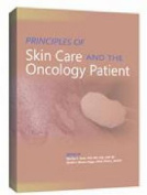 Principles of Skin Care and the Oncology Patient