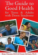 Woodbine House 978-189062789-8 Guide to Good Health Teens-Adults with DS
