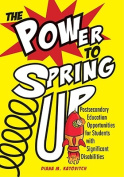 The Power to Spring Up