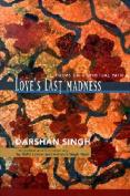 Love's Last Madness