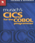 Murach's CICS for the Cobol Programmer