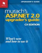 Murach's ASP.NET 2.0 Upgrader's Guide
