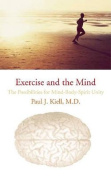 Exercise and the Mind