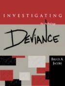 Investigating Deviance