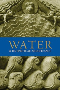 Water and Its Spiritual Significance