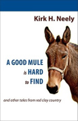 A Good Mule Is Hard to Find