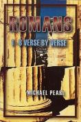 Romans 1-8: Verse by Verse