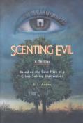 Scenting Evil