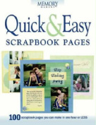 Quick and Easy Scrapbook Pages