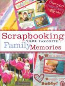 Scrapbooking Your Favourite Family Memories