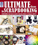"""Memory Maker's"" Ultimate Guide to Scrapbooking"