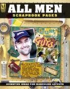 All Men Scrapbook Pages