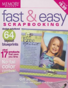 Fast & Easy Scrapbooking
