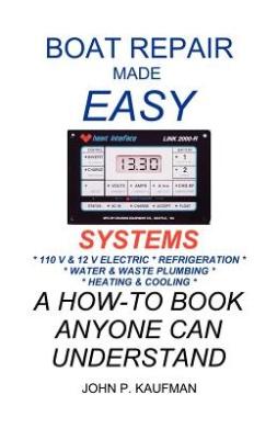Boat Repair Made Easy: Systems (Boat repair made easy)