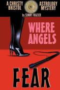 Where Angels Fear