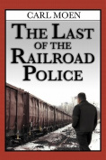 The Last of the Railroad Police