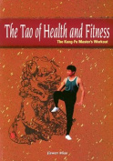 The Tao of Health and Fitness