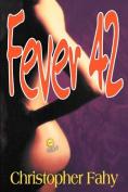 Fever 42 - Trade Edition