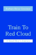 Train to Red Cloud