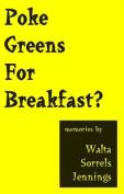 Poke Greens for Breakfast